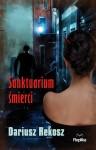 Sanktuarium śmierci - okładka książki